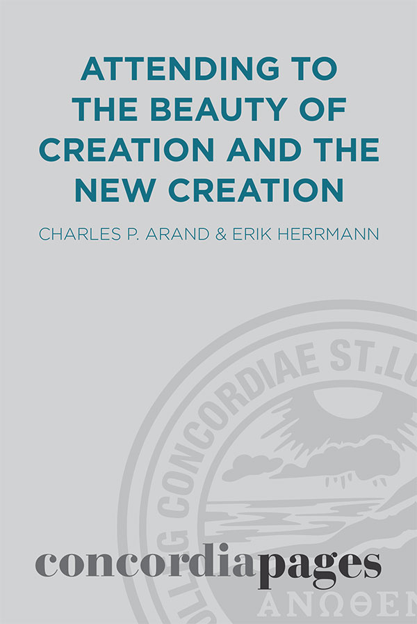 Attending to the Beauty of Creation and the New Creation cover